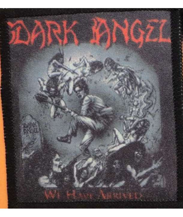 Parche DARK ANGEL - We Have Arrived